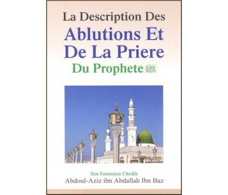 La description des ablutions et de la prière du prophète (SAW)