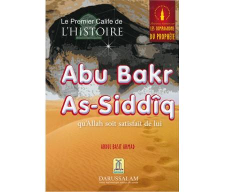 Le premier Calife de l'histoire : Abu Bakr As-Siddîq