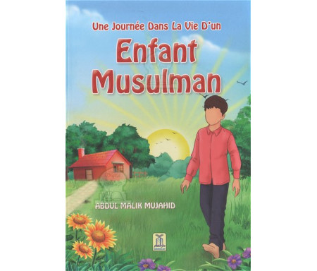 Une journée dans la vie d'un enfant musulman