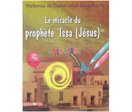 Le miracle du Prophète 'Issa (Jésus) - Coloriages