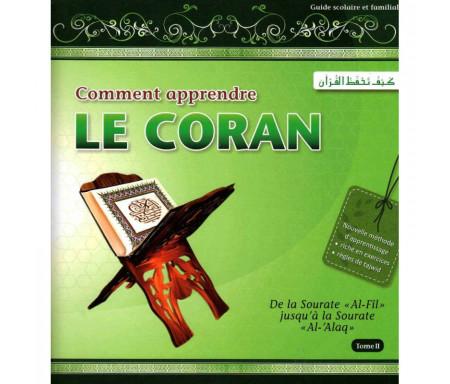 Comment apprendre le Coran (Tome 2) : de la Sourate «Al-Fil» jusqu'à la sourate « Al-'Alaq »