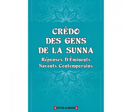 Crédo des Gens de la Sunna - Réponses d'Eminents Savants Contemporains