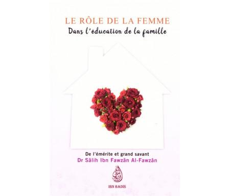 Le Rôle de la femme dans l'Education de la Famille