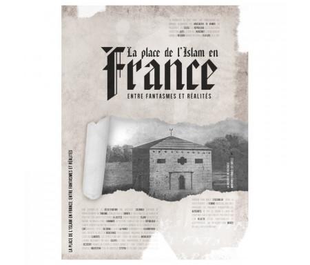 La place de l'Islam en France - Entre Fantasmes et Réalités
