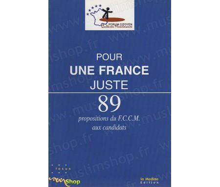 Pour une France Juste - 89 Propositions du FCCM aux candidats