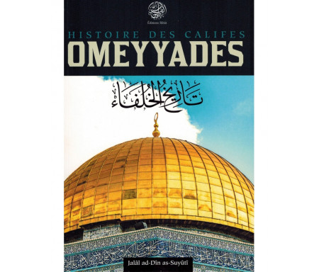 Histoire des Califes Omeyyades