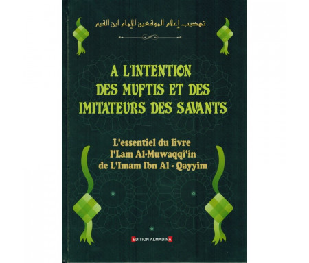 À l'Intention des Muftis et des Imitateurs des Savants