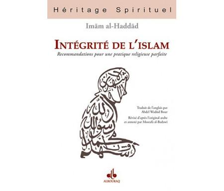 Intégrité de l'islam : Recommandations pour une pratique religieuse parfaite