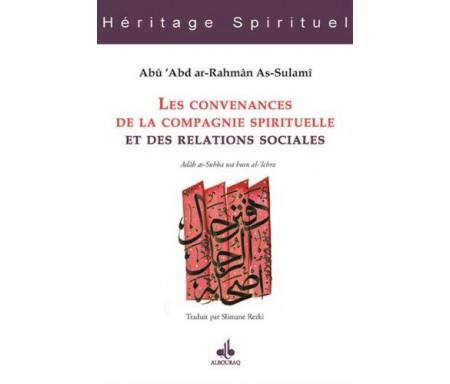 Les Convenances de la compagnie spirituelle et des relations sociales - Kitâb as-suhba