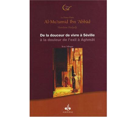 De la douceur de vivre à Séville à la douleur de l'exil à Aghmât