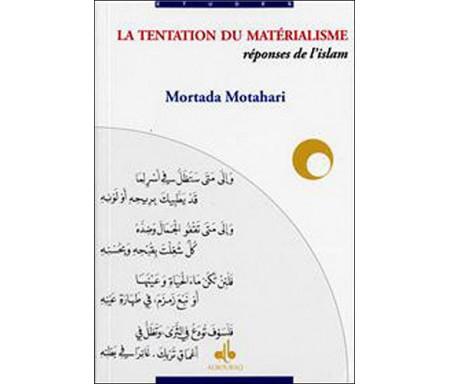 La tentation du matérialisme : réponses de l'islam