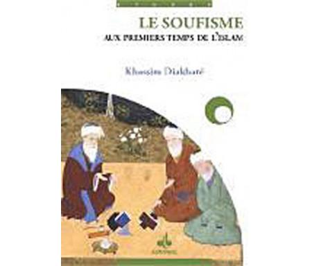 Le Soufisme aux premiers temps de l'islam