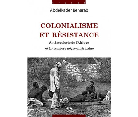 Colonialisme et résistance