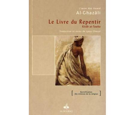 Le livre du Repentir : Kitâb at-Tawba