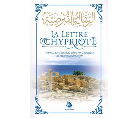 La Lettre Chypriote de Shyakh Al-Islam Ibn Taymiyyah