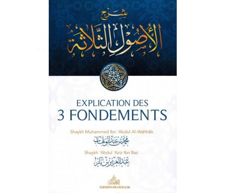 Explications des 3 Fondements (commenté par Shaykh Ibn Bâz)