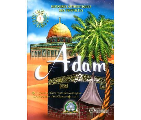 Histoires authentiques des prophètes N°01 : Adam