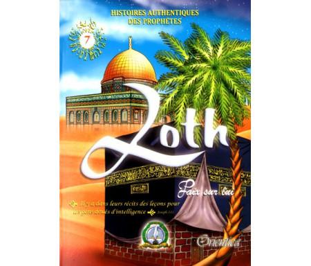 Histoires authentiques des prophètes N°07 : Loth