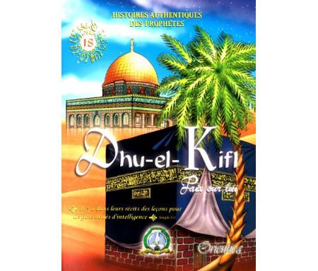 Histoires authentiques des prophètes N°18 : Dhu-el-Kifl