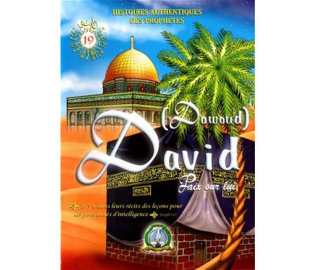 Histoires authentiques des prophètes N°19 : David (Dawoud)