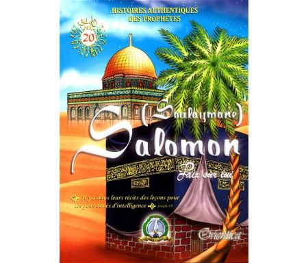 Histoires authentiques des prophètes N°20 : Salomon (Soulaymane)