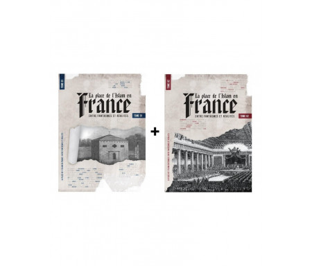 Pack La place de l'Islam en France - Tome 1 & Tome 2 - Entre Fantasmes et Réalités - Thomas Sibille