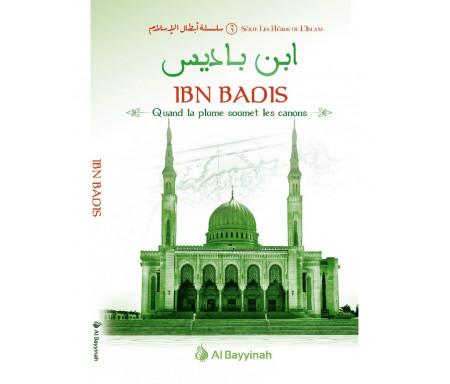 Ibn Badis - Quand la plume soumet les canons - Héros de l'Islam (3)