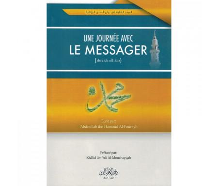 Une Journée avec le Messager - 'Abdoullah Ibn Hamoud Al-Fourayh