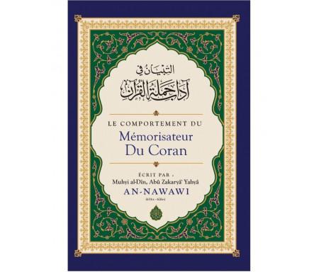 Le Comportement du Mémorisateur du coran - An-Nawâwi - Ibn Badis