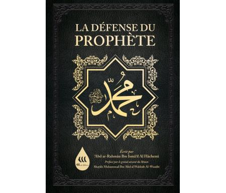 La Défense du Prophète Muhammad - 'Abd Ar-Rahmân Al Hâchemî