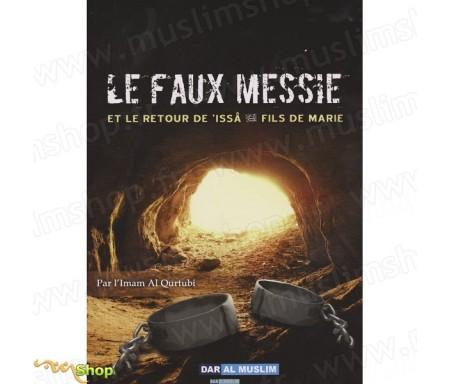 Le Faux Messie et le Retour de Issa