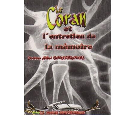 Le Coran et l'Entretien de la Mémoire
