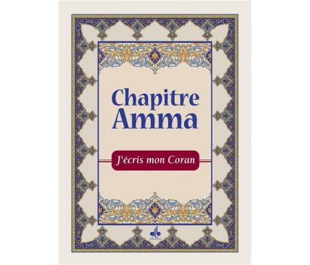 J'écris mon Coran - Chapitre Amma - Arabe Français