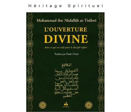 L'Ouverture divine : dans ce qui est utile pour le disciple Tijânî