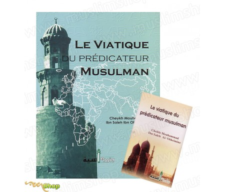 Le viatique du Prédicateur musulman (Livre + K7)