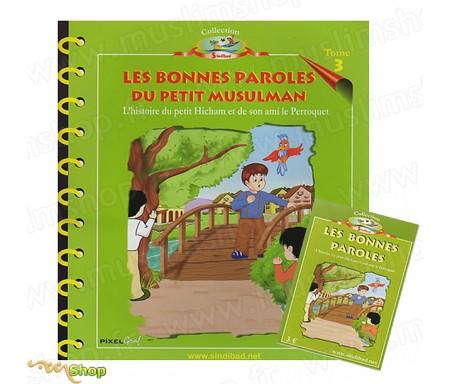 Les Bonnes Paroles du petit Muslman - L'Histoire du Petit Hicham - Tome 3 + K7