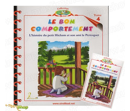 Le Bon Comportement - L'Histoire du petit Hicham et son ami le Perroquet - Tome 4 + K7