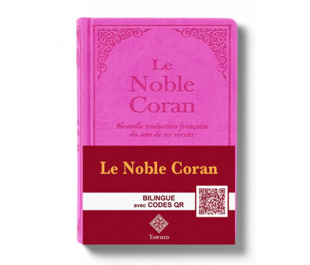 Le Noble Coran Rose + QR Codes (Audio) en Arabe et Français