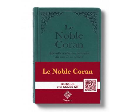 Le Noble Coran Vert + QR Codes (Audio) en Arabe et Français - Éditions Tawhid