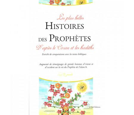 Les plus belles Histoires des Prophètes d'après le Coran et les Hadiths