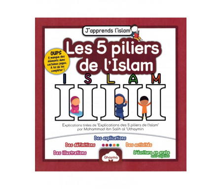 Les 5 Piliers de l'Islam - Collection J'apprends l'Islam