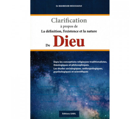 Clarification à Propos de la définition, l'existence et la nature de Dieu