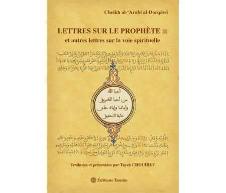Lettres sur le Prophète et autres lettres sur la Voie spirituelle