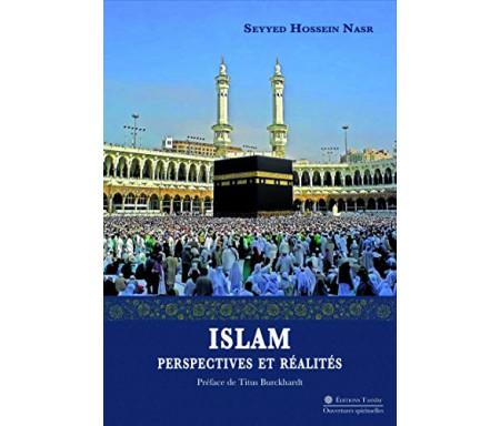 Islam : Perspectives et réalités