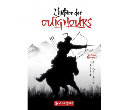 L'histoire des Ouïghours (Layâlî Turkistân)