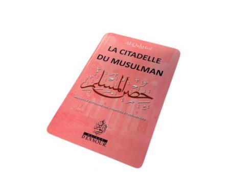 La Citadelle du Musulman Rose, Français Arabe et Phonétique - Format de Poche