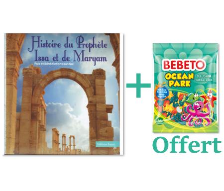 Histoire du Prophète Issa et de Maryam (PBSE)