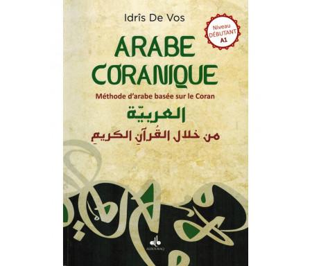 Arabe Coranique - Méthode d'arabe basée sur le Coran - Niveau débutant A1