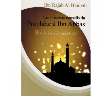 Les précieux conseils du Prophète à Ibn Abbas