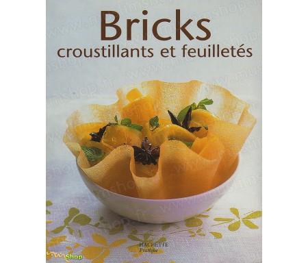 Bricks, Croustillants et Feuilletés
